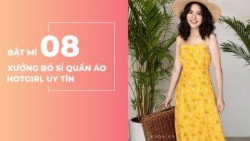 Bật mí 8 xưởng bỏ sỉ quần áo hotgirl giá rẻ uy tín chất lượng